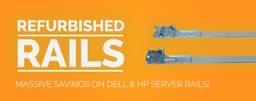 Rails for HP and Dell servers